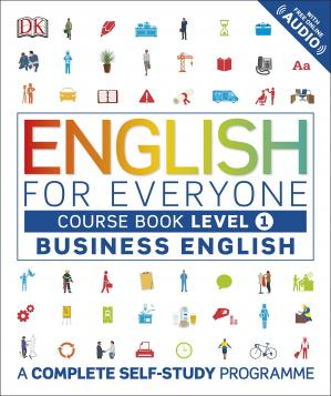 English for Everyone - Business English - Level 1 Course Book