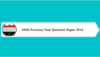 HPAS Previous Year Question Paper 2014