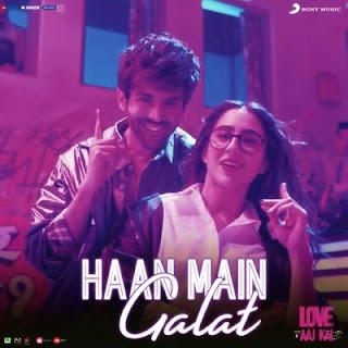 Haan Main Galat - Love Aaj Kal