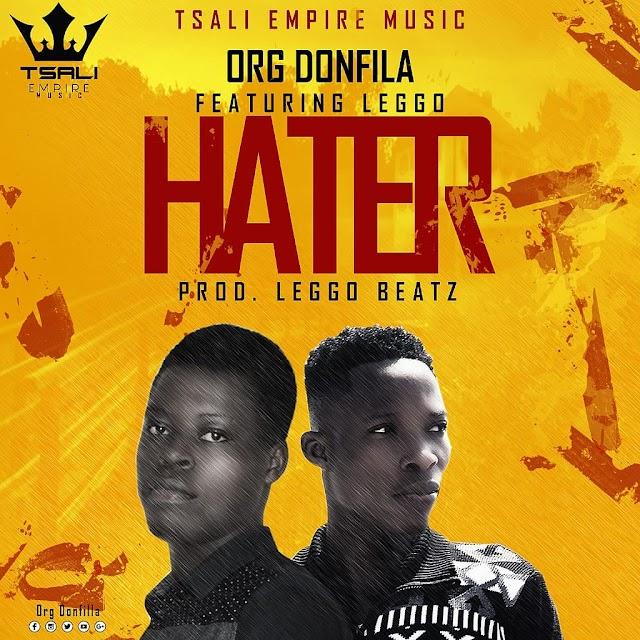 Org DonFila ft LegGo-Haters(Prod.By LegGo Beatz)