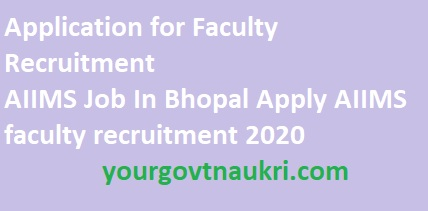 AIIMS Job in Bhopal Apply AIIMS faculty recruitment 2020