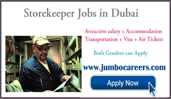 Urgent vacancies in Dubai, UAE store keeper jobs with salary and benefits,