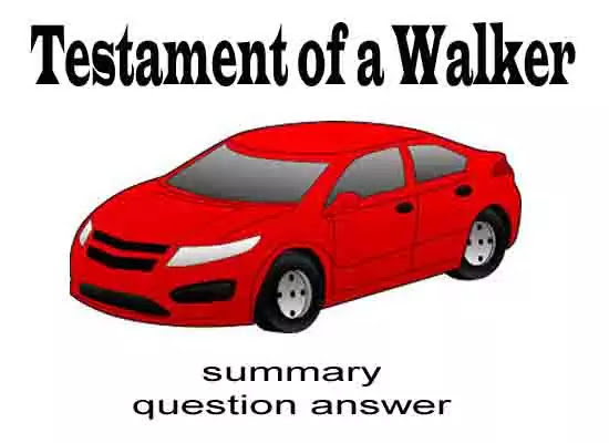 Testament of a walker questions and answers