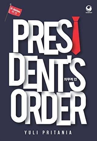 Yuli Pritania - President's Order