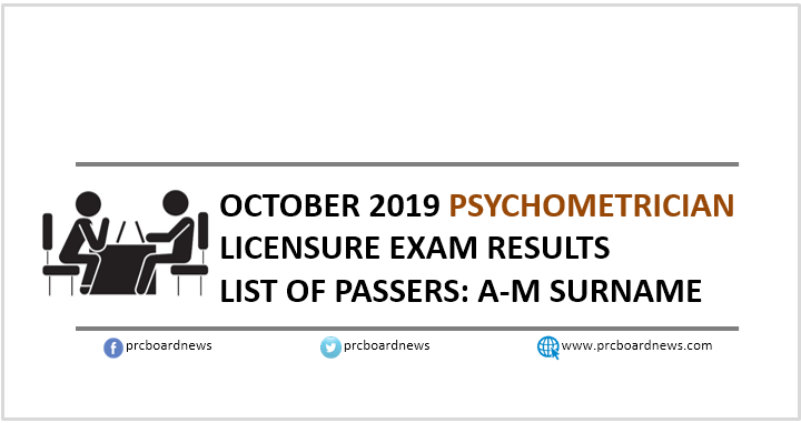 A-M LIST OF PASSERS: October 2019 Psychometrician board exam result