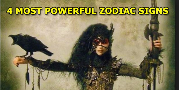 Here Are The 4 Most Powerful Zodiac Signs