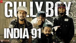 India 91 Full Song Lyrics - Gully Boy - Ranveer Singh