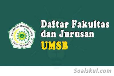 daftar fakultas jurusan umsb sumatera barat