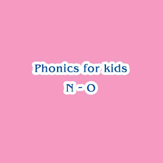 Phonics For Kids @ Tutor Ferry ( N - O )