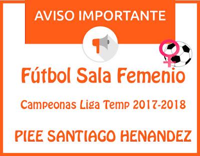 FÚTBOL SALA FEMENINO: CAMPEONAS LIGA TEMP 2017-2018