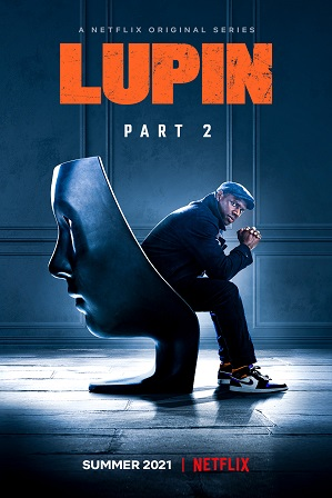 Lupin Season 2 Full Hindi Dual Audio Download 480p 720p All Episodes [Netflix Series]