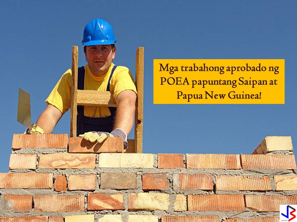 POEA Approved Jobs to Saipan and Papua New Guinea