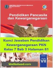 Kunci Jawaban Pendidikan Kewarganegaraan PKN Kelas 7 Bab 3 Halaman 81