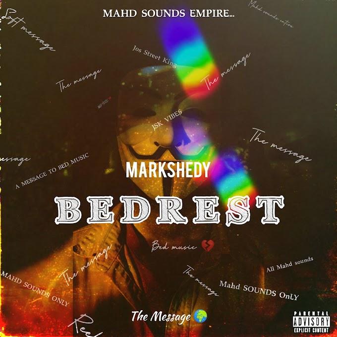 MUSIQ: Markshedy – BEDREST (Bed Music DISS) | Stream & Mp3 Download