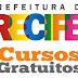 Prefeitura de Recife inscreve até segunda feira em seus cursos gratuitos. Serão 1.788 vagas em diversos cursos. Confira aqui como realizar a sua inscrição