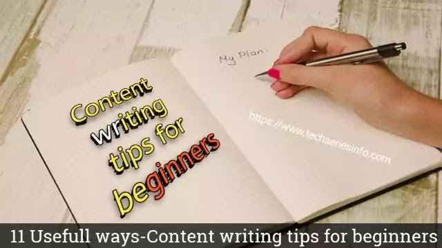 11 Usefull Ways-Content writing tips for beginners