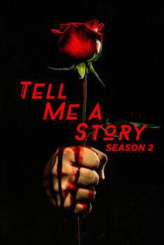 Tell Me a Story 2ª Temporada