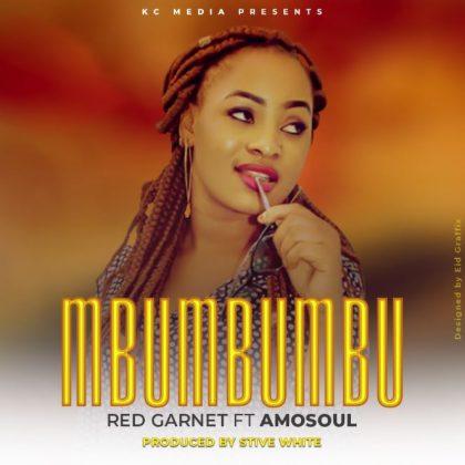 Download Audio | Red Garnet ft Amo Soul – Mbu Mbu Mbu