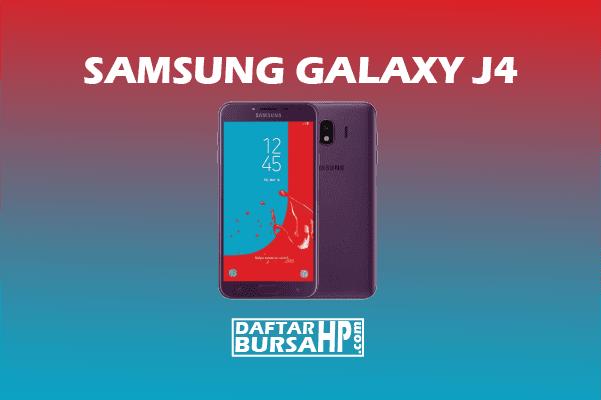 Harga Samsung Galaxy J4 dan Spesifikasi Terbaru