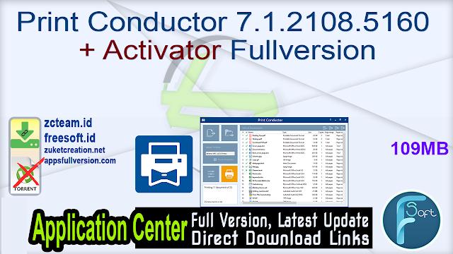 Print Conductor 7.1.2108.5160 + Activator Fullversion