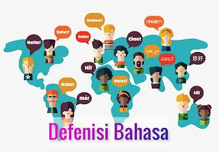 Definisi Bahasa Menurut Para Ahli