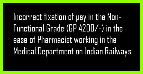 Incorrect fixation of pay for Pharmacist - NFIR