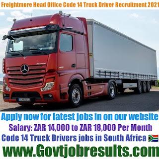 Freightmore Head Office Code 14 Truck Driver Recruitment 2021-22