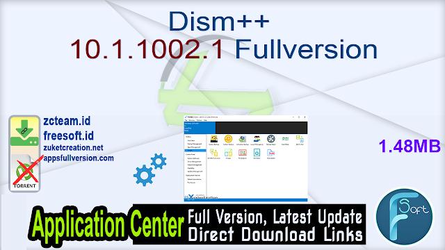 Dism++ 10.1.1002.1 Fullversion