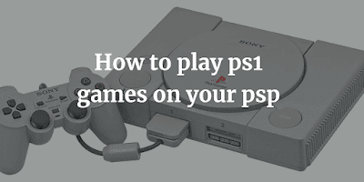 Best ps1 emulator for psp | Play ps1/psx games on psp(eboot)