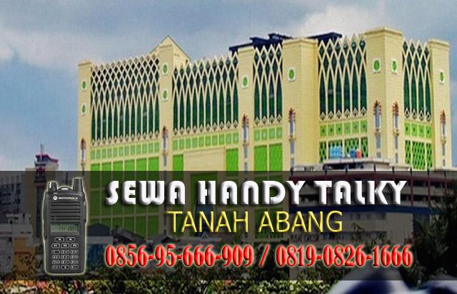 Pusat Sewa HT Area Jakarta Pusat Rental Handy Talky Murah