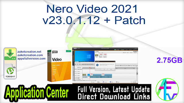 Nero Video 2021 v23.0.1.12 (x86 & x64) Multilingual + Content Packs + Patch
