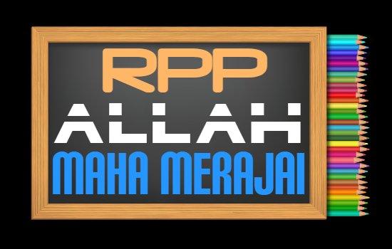 RPP PAI Kelas 1 Semester 2 Tahun 2020/2021, Materi Allah Maha Merajai