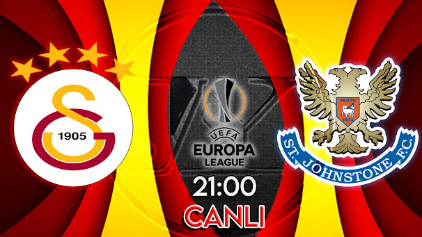 Galatasaray – St.Johnstone maçını canlı izle