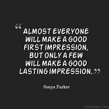 First Impression Quote ~ AUTHOR SONYA PARKER QUOTES