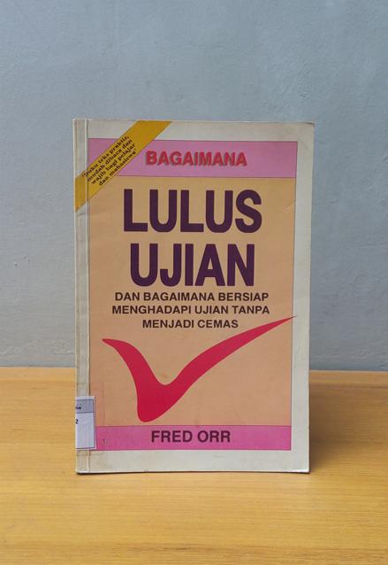 BAGAIMANA LULUS UJIAN, Fred Orr