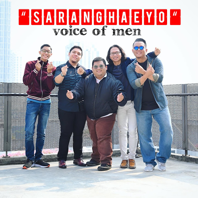 SARANGHEYO - Single terbaru kumpulan Voice of Men