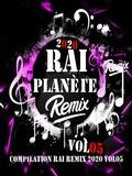 Planète Rai Remix 2020 Vol 05