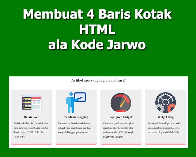 Membuat 4 Baris Kotak HTML ala Kode Jarwo, Responsif!