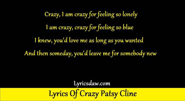 Lyrics Of Crazy Patsy Cline Patsy Cline Showcase