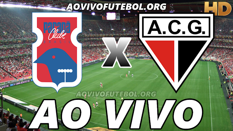 Paraná x Atlético Goianiense Ao Vivo HD Online