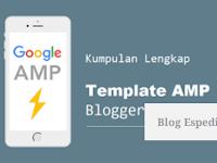 Kumpulan Template Amp Blogger Seo Friendly Tahun Ini