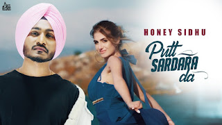 new punjabi song lyrics PUTT SARDARA DA by HONEY SIDHU