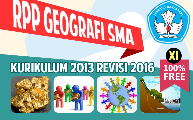 Rpp K 13 Revisi 2016 Geografi Kelas Xi