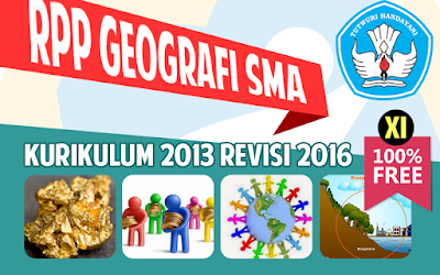 RPP Geografi SMA Kurikulum 2013 Kelas XI Revisi 2016