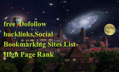 free  Dofollow backlinks,Social Bookmarking Sites List-High Page Rank