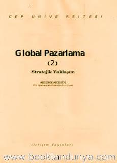 Selime Sezgin - Global Pazarlama 2. Cilt  (Cep Üniversitesi Dizisi - 67)