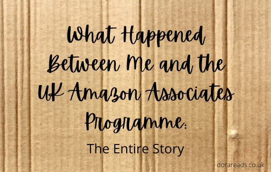 'What Happened Between Me and the UK Amazon Associates Programme: The Entire Story' against a cardboard background