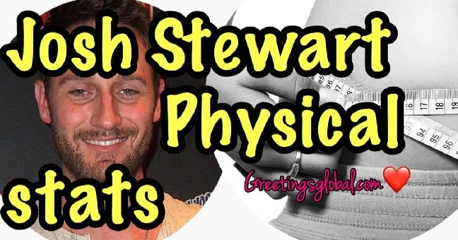 Josh Stewart Physical Statistics