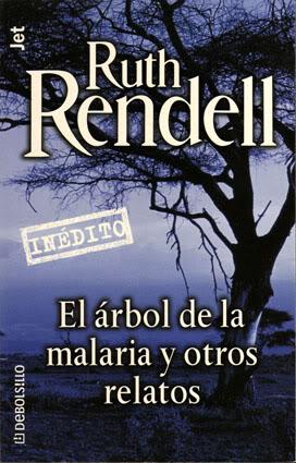 El árbol de la malaria y otros relatos – Rendell Ruth