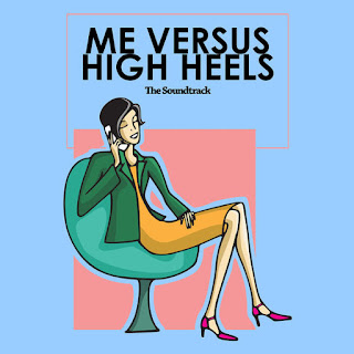 Ten2Five - Me Versus High Heels (Original Motion Picture Soundtrack) - EP on iTunes